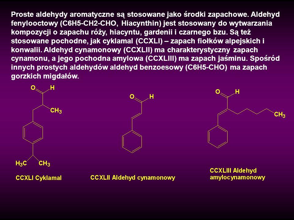 Proste aldehydy aromatyczne są stosowane jako środki zapachowe