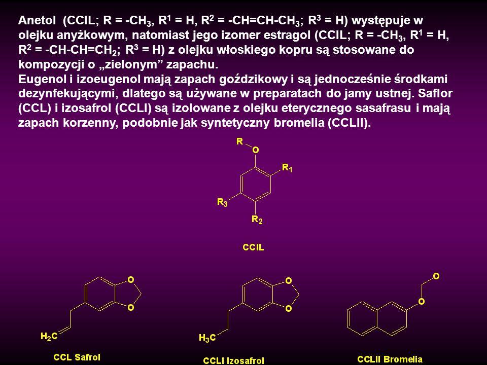 """Anetol (CCIL; R = -CH3, R1 = H, R2 = -CH=CH-CH3; R3 = H) występuje w olejku anyżkowym, natomiast jego izomer estragol (CCIL; R = -CH3, R1 = H, R2 = -CH-CH=CH2; R3 = H) z olejku włoskiego kopru są stosowane do kompozycji o """"zielonym zapachu."""