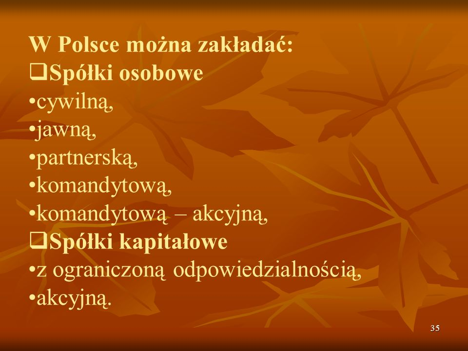 W Polsce można zakładać: