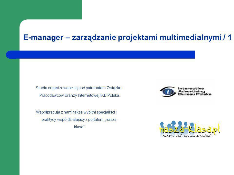 E-manager – zarządzanie projektami multimedialnymi / 1