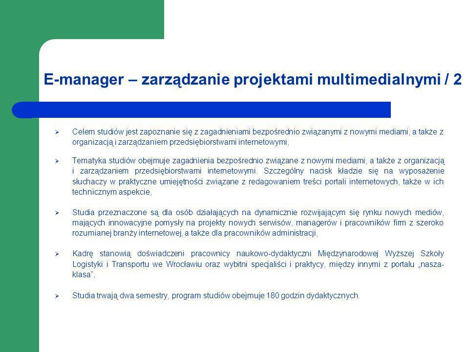 E-manager – zarządzanie projektami multimedialnymi / 2