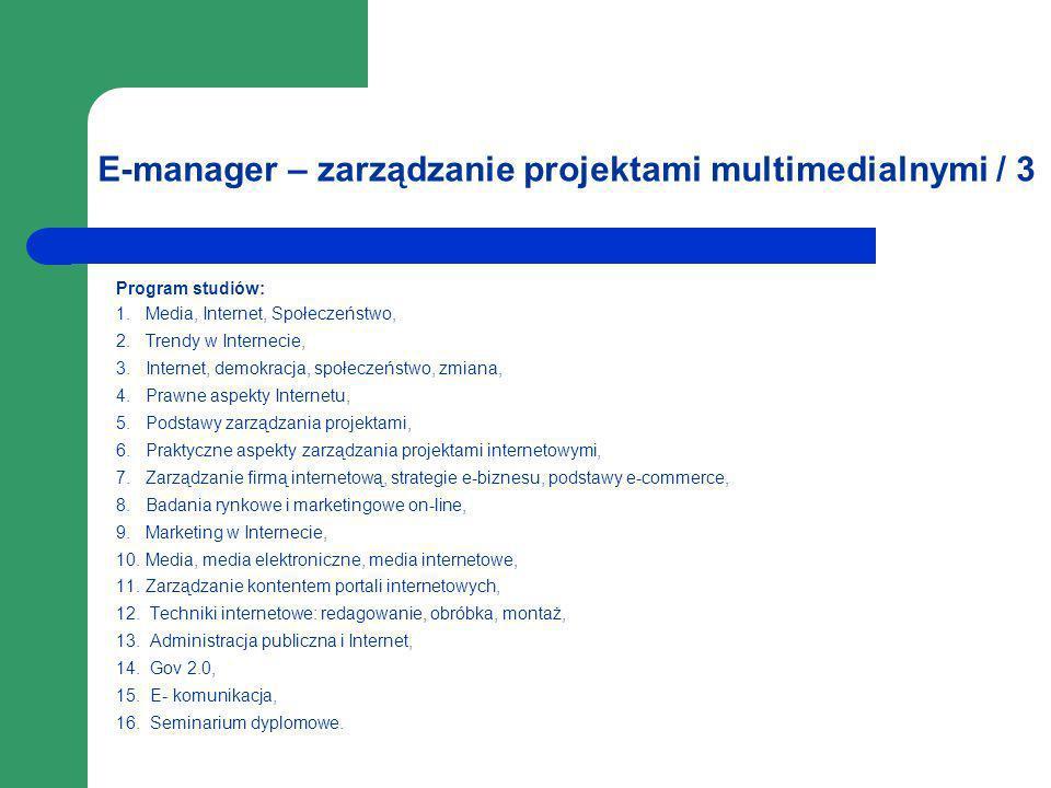 E-manager – zarządzanie projektami multimedialnymi / 3