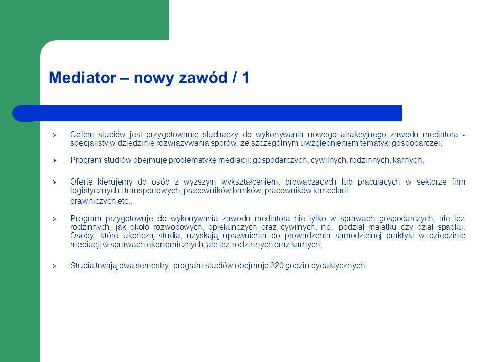 Mediator – nowy zawód / 1