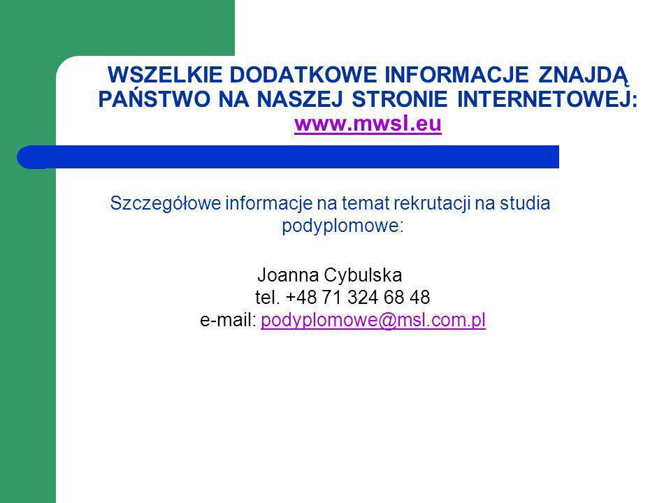 WSZELKIE DODATKOWE INFORMACJE ZNAJDĄ PAŃSTWO NA NASZEJ STRONIE INTERNETOWEJ: www.mwsl.eu