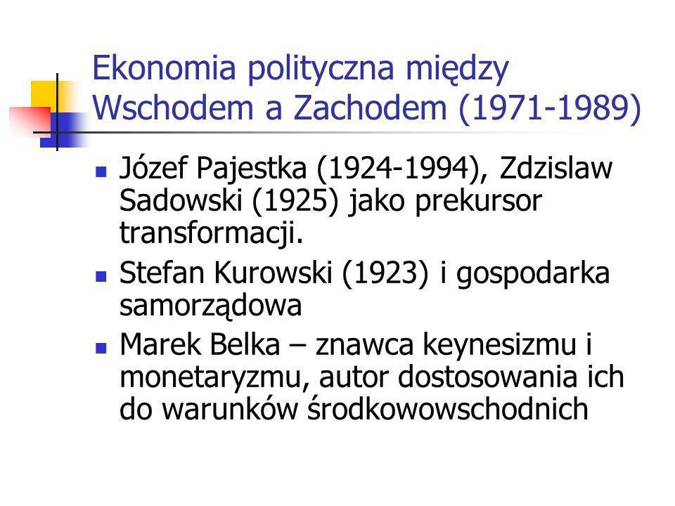 Ekonomia polityczna między Wschodem a Zachodem (1971-1989)