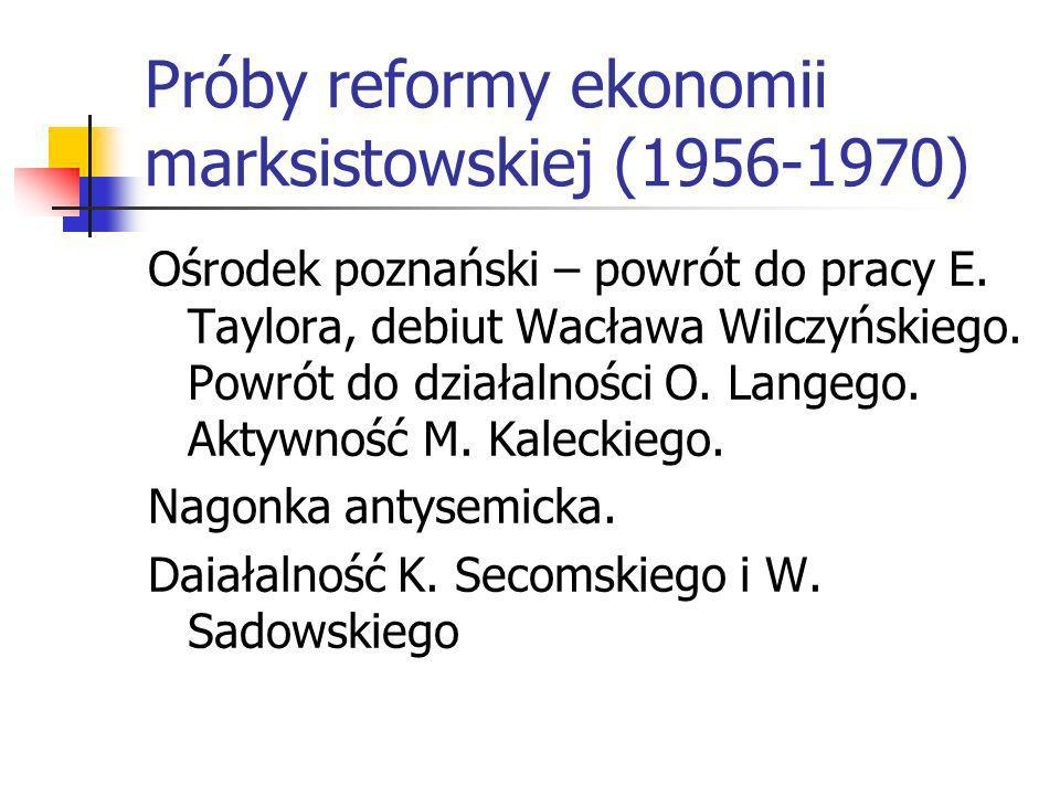 Próby reformy ekonomii marksistowskiej (1956-1970)