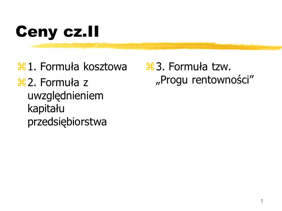 Ceny cz.II 1. Formuła kosztowa