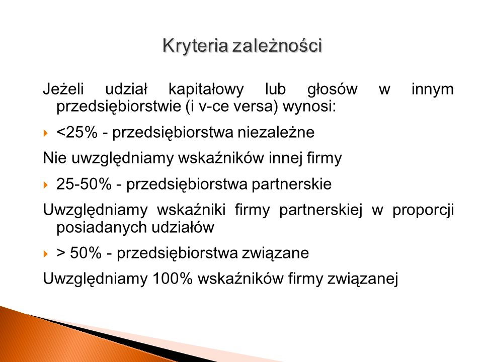 Kryteria zależnościJeżeli udział kapitałowy lub głosów w innym przedsiębiorstwie (i v-ce versa) wynosi: