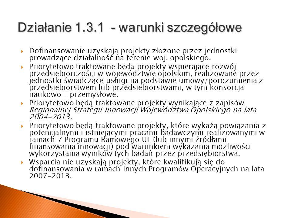 Działanie 1.3.1 - warunki szczegółowe