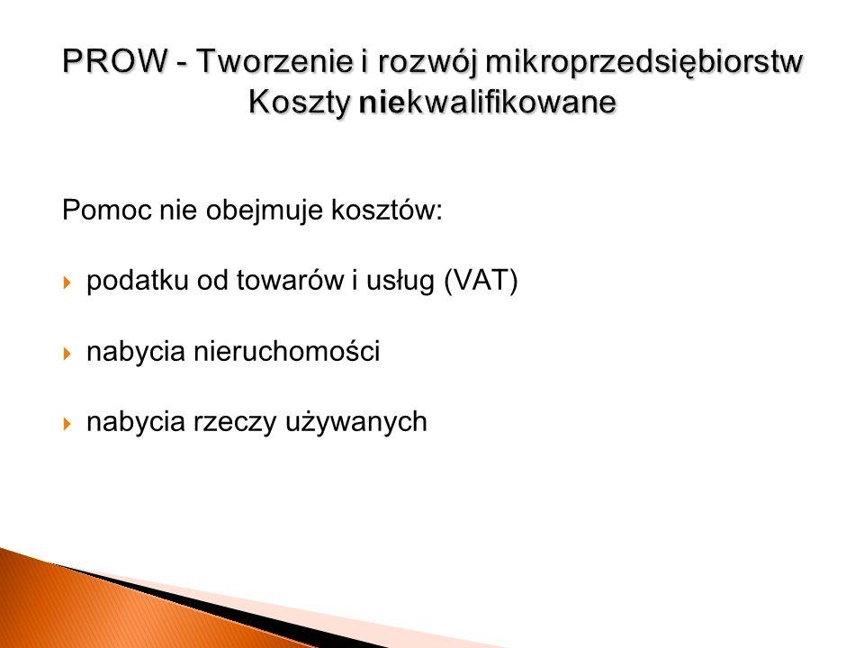 PROW - Tworzenie i rozwój mikroprzedsiębiorstw Koszty niekwalifikowane