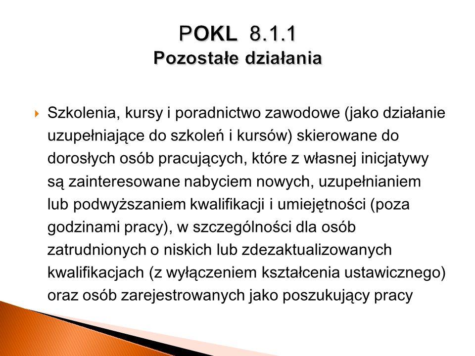 POKL 8.1.1 Pozostałe działania