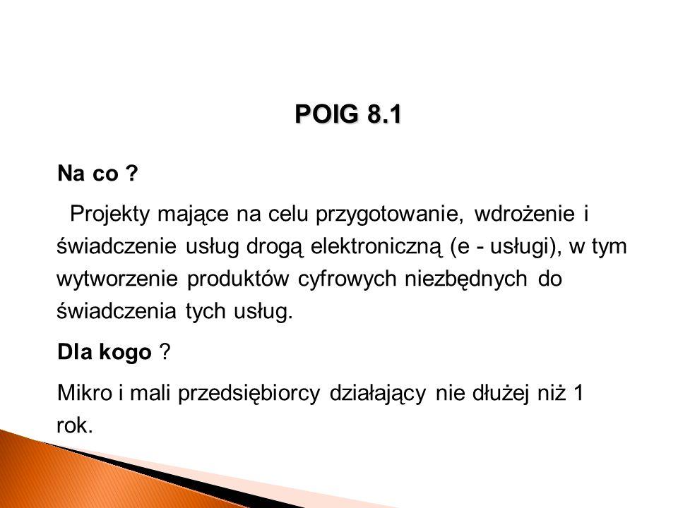 POIG 8.1 Na co