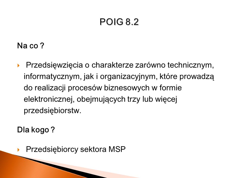 POIG 8.2 Na co