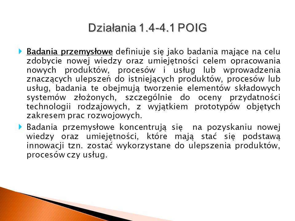 Działania 1.4-4.1 POIG