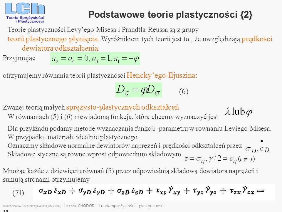 Podstawowe teorie plastyczności {2}