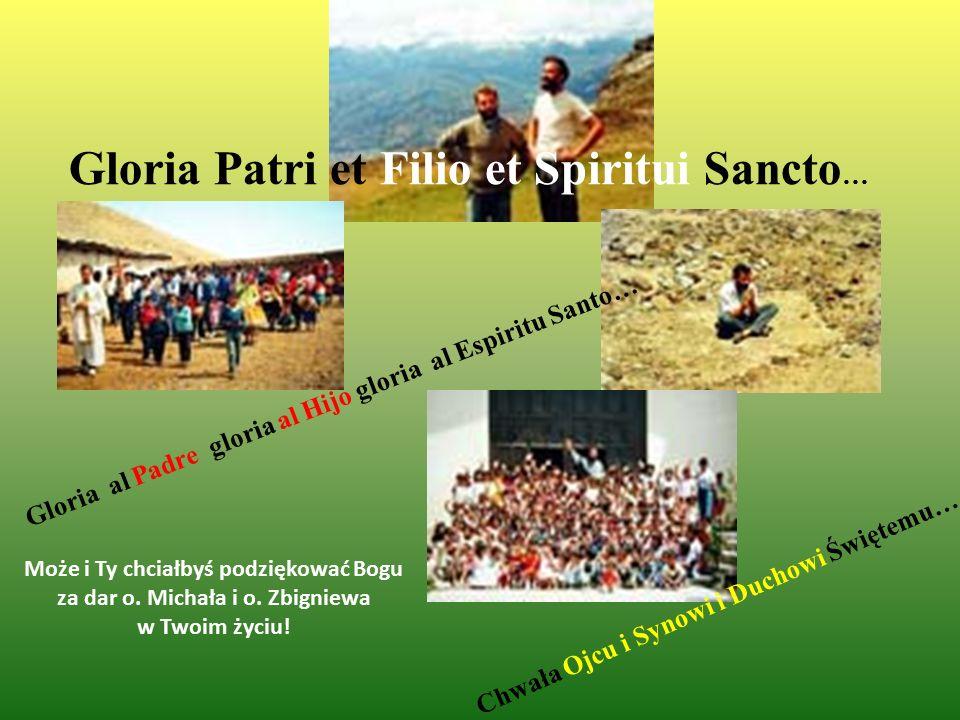 Gloria Patri et Filio et Spiritui Sancto…
