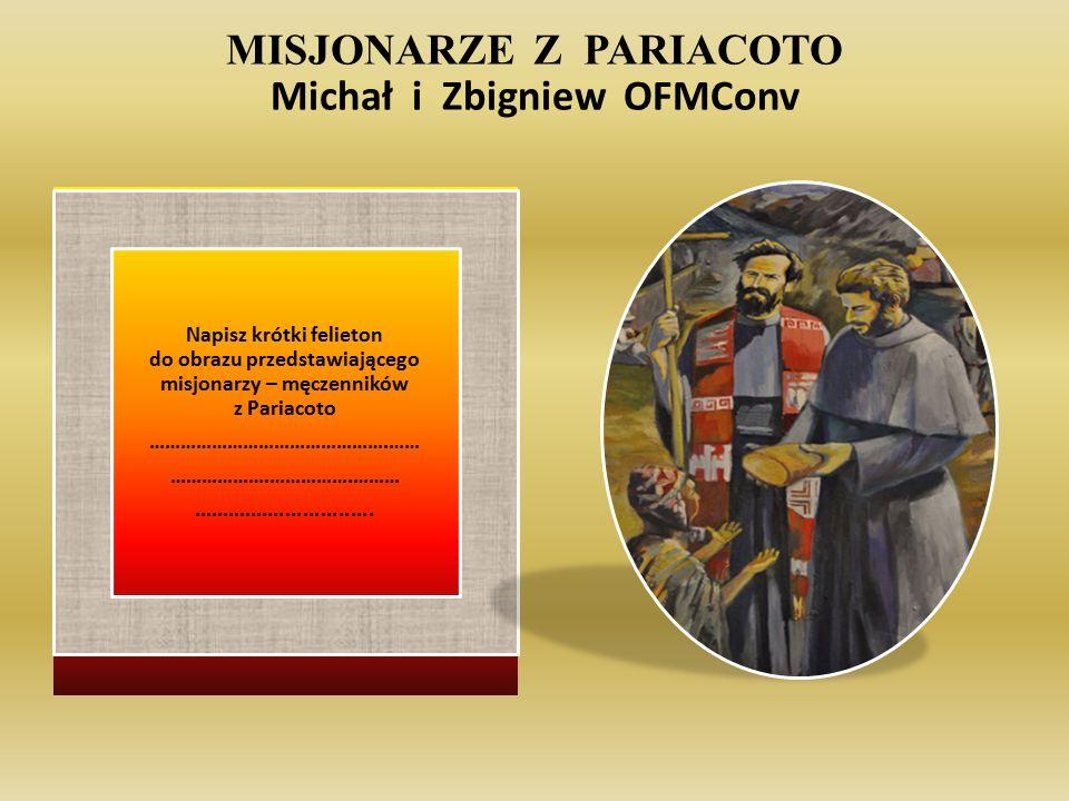 MISJONARZE Z PARIACOTO Michał i Zbigniew OFMConv