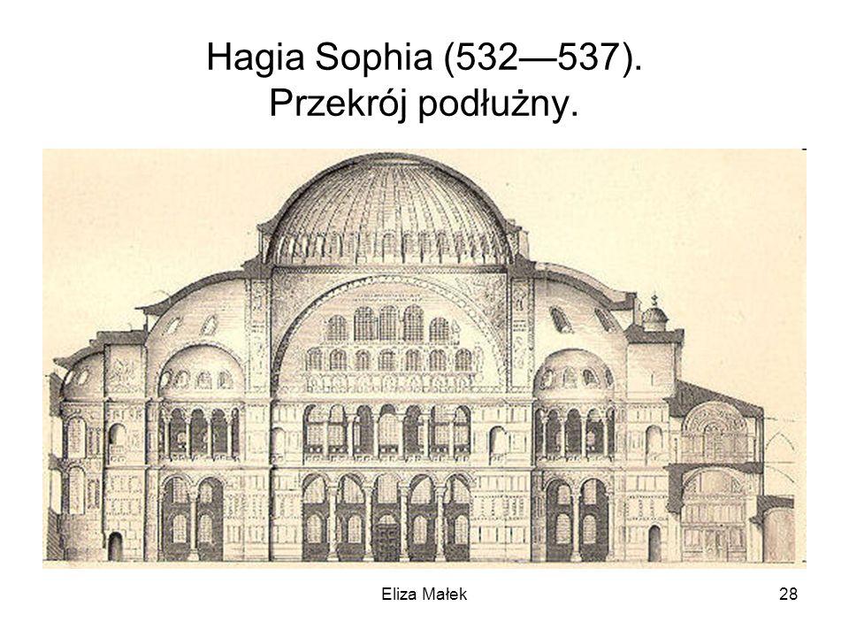 Hagia Sophia (532—537). Przekrój podłużny.