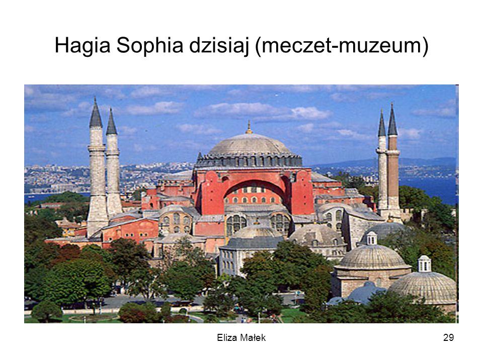 Hagia Sophia dzisiaj (meczet-muzeum)
