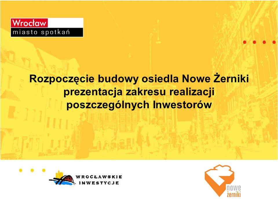Rozpoczęcie budowy osiedla Nowe Żerniki prezentacja zakresu realizacji