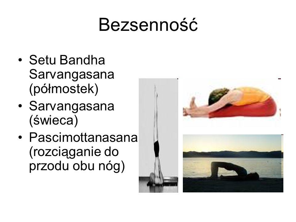 Bezsenność Setu Bandha Sarvangasana (półmostek) Sarvangasana (świeca)