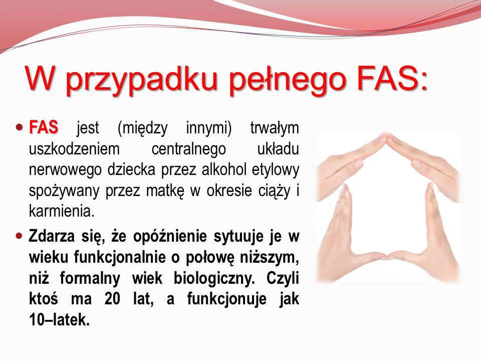 W przypadku pełnego FAS: