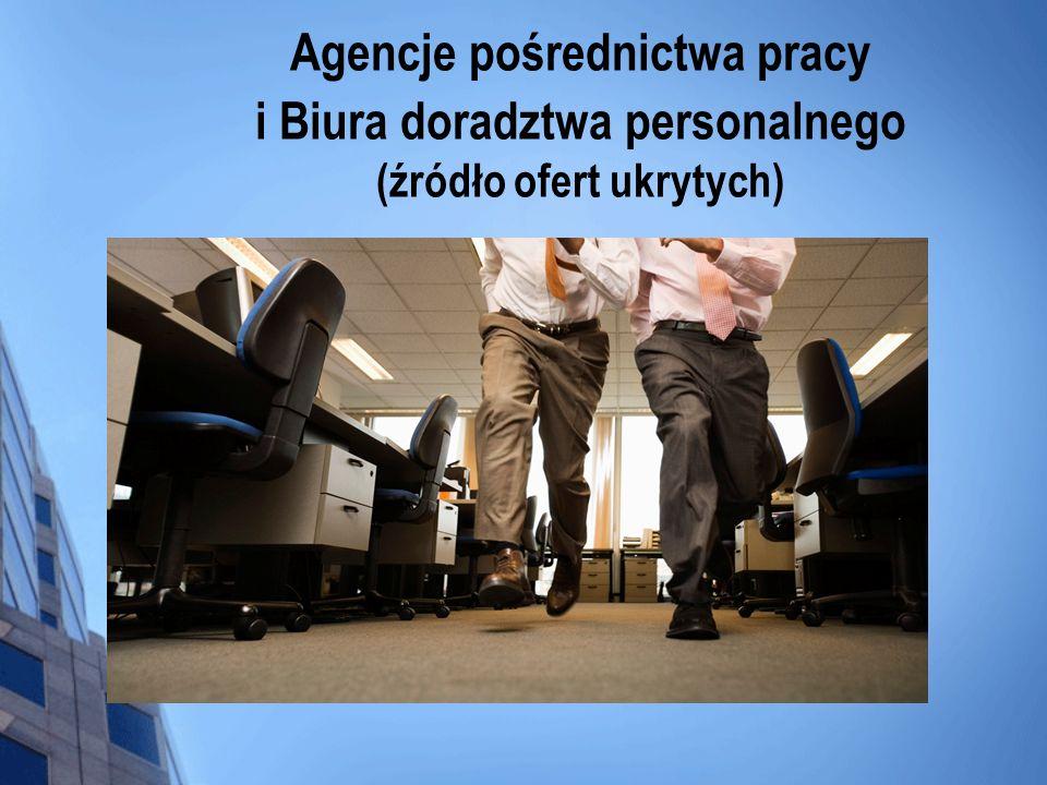 Agencje pośrednictwa pracy i Biura doradztwa personalnego (źródło ofert ukrytych)