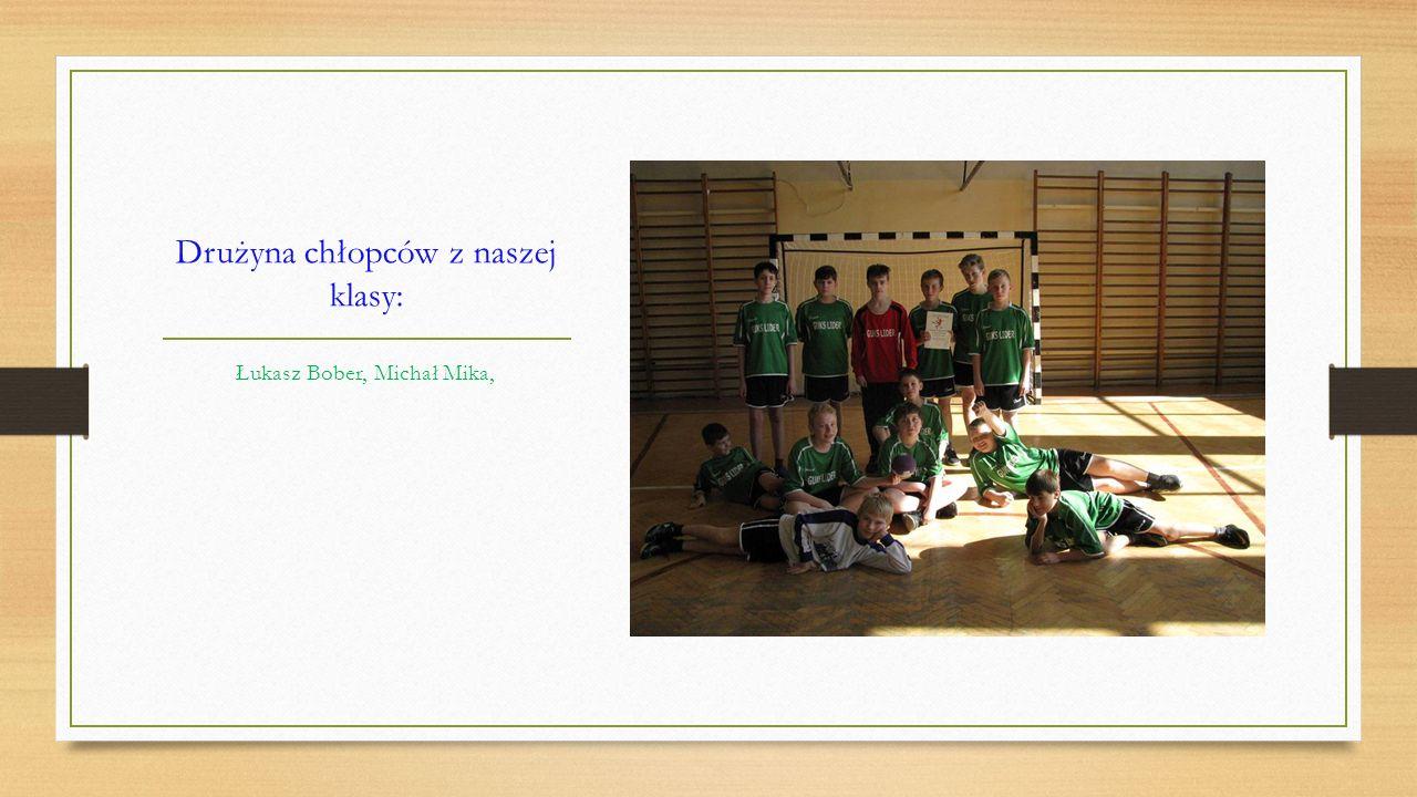 Drużyna chłopców z naszej klasy: