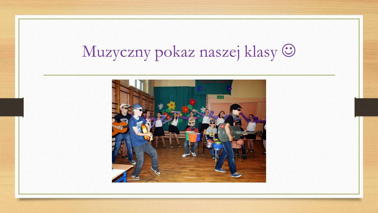 Muzyczny pokaz naszej klasy 