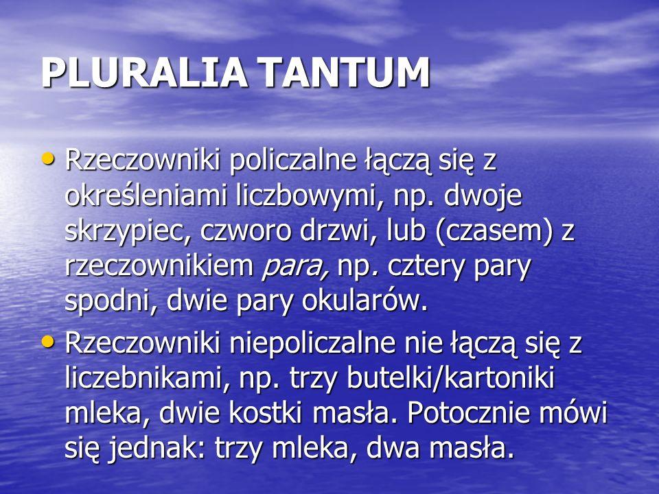 PLURALIA TANTUM