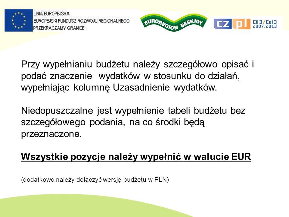 Wszystkie pozycje należy wypełnić w walucie EUR
