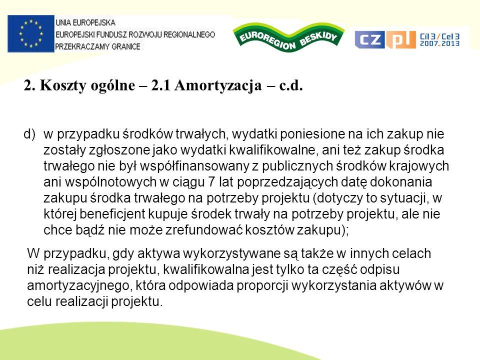 2. Koszty ogólne – 2.1 Amortyzacja – c.d.