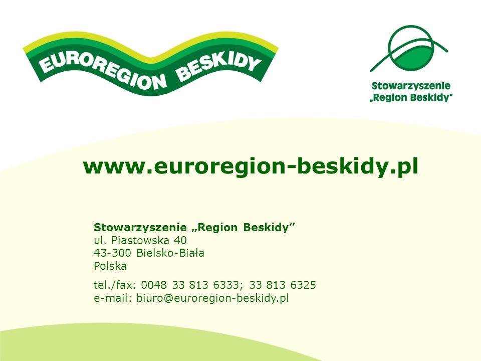 """www.euroregion-beskidy.pl Stowarzyszenie """"Region Beskidy ul. Piastowska 40 43-300 Bielsko-Biała Polska."""