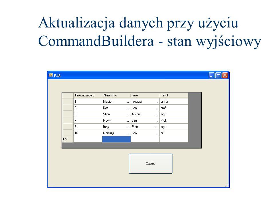 Aktualizacja danych przy użyciu CommandBuildera - stan wyjściowy