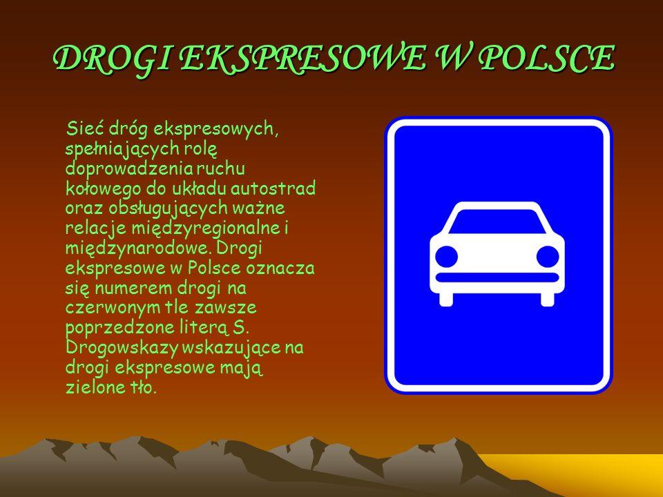 DROGI EKSPRESOWE W POLSCE