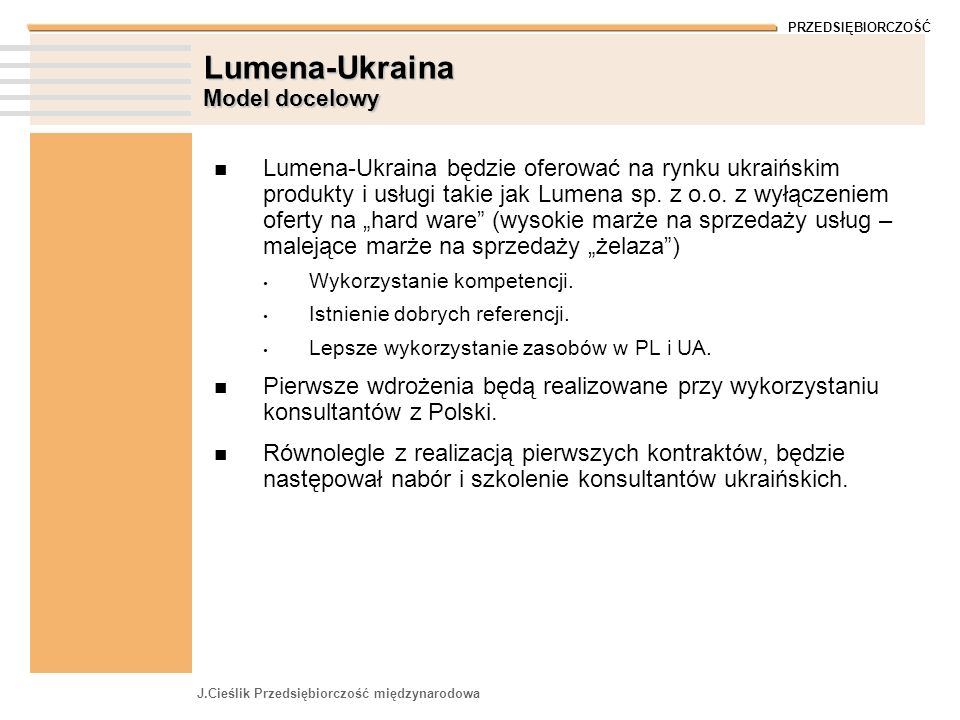 Lumena-Ukraina Model docelowy