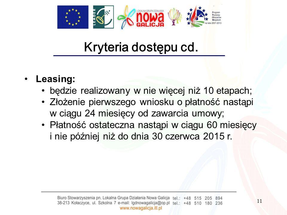Kryteria dostępu cd. Leasing: