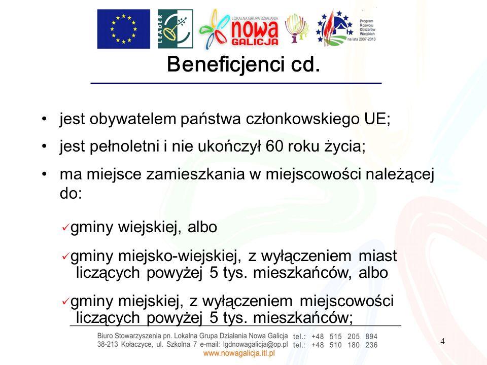 Beneficjenci cd. jest obywatelem państwa członkowskiego UE;
