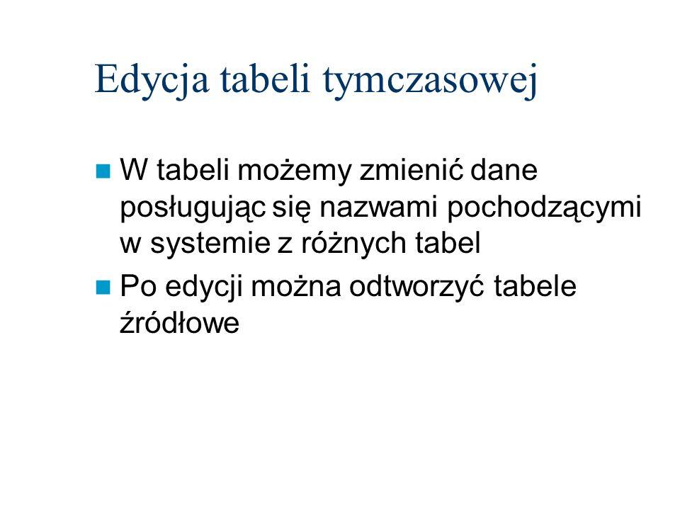 Edycja tabeli tymczasowej