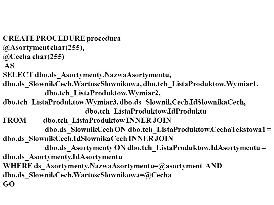 CREATE PROCEDURE procedura