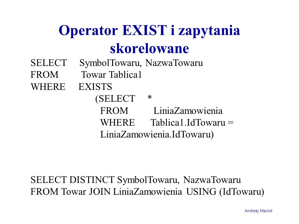 Operator EXIST i zapytania skorelowane