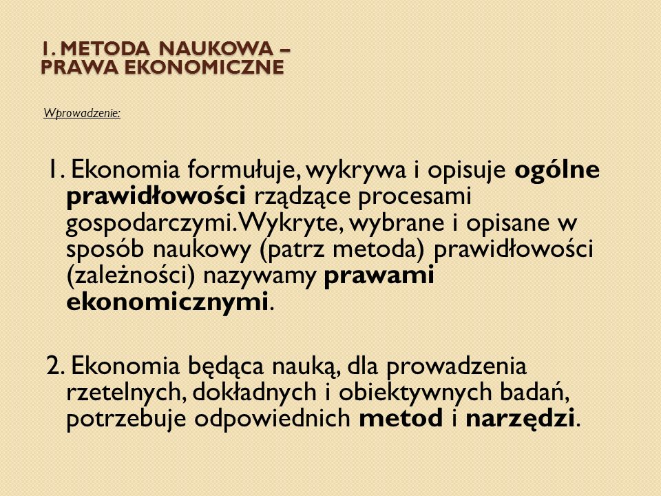 1. Metoda naukowa – prawa ekonomiczne