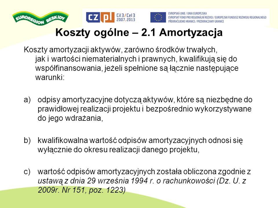 Koszty ogólne – 2.1 Amortyzacja