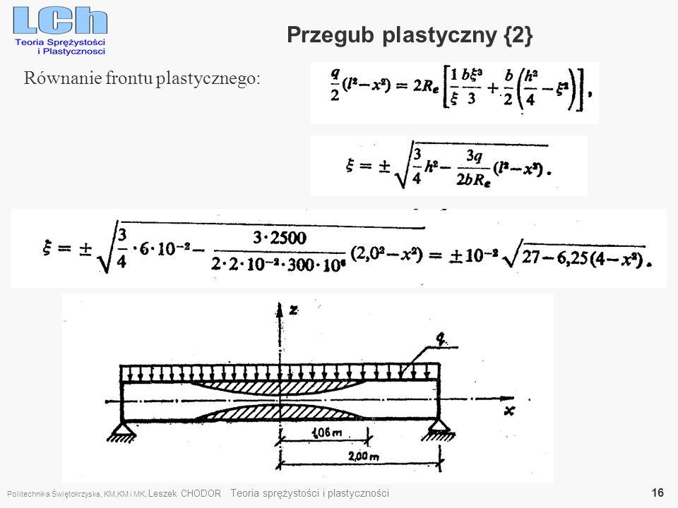 Przegub plastyczny {2} Równanie frontu plastycznego: