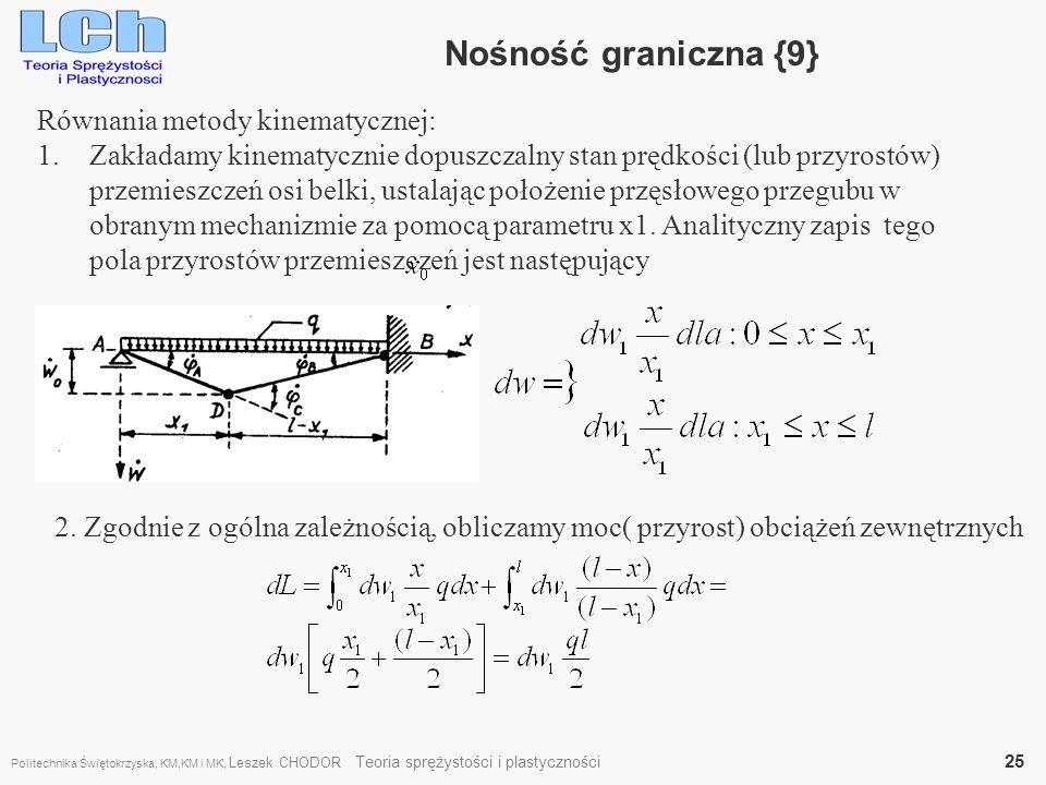 Nośność graniczna {9} Równania metody kinematycznej: