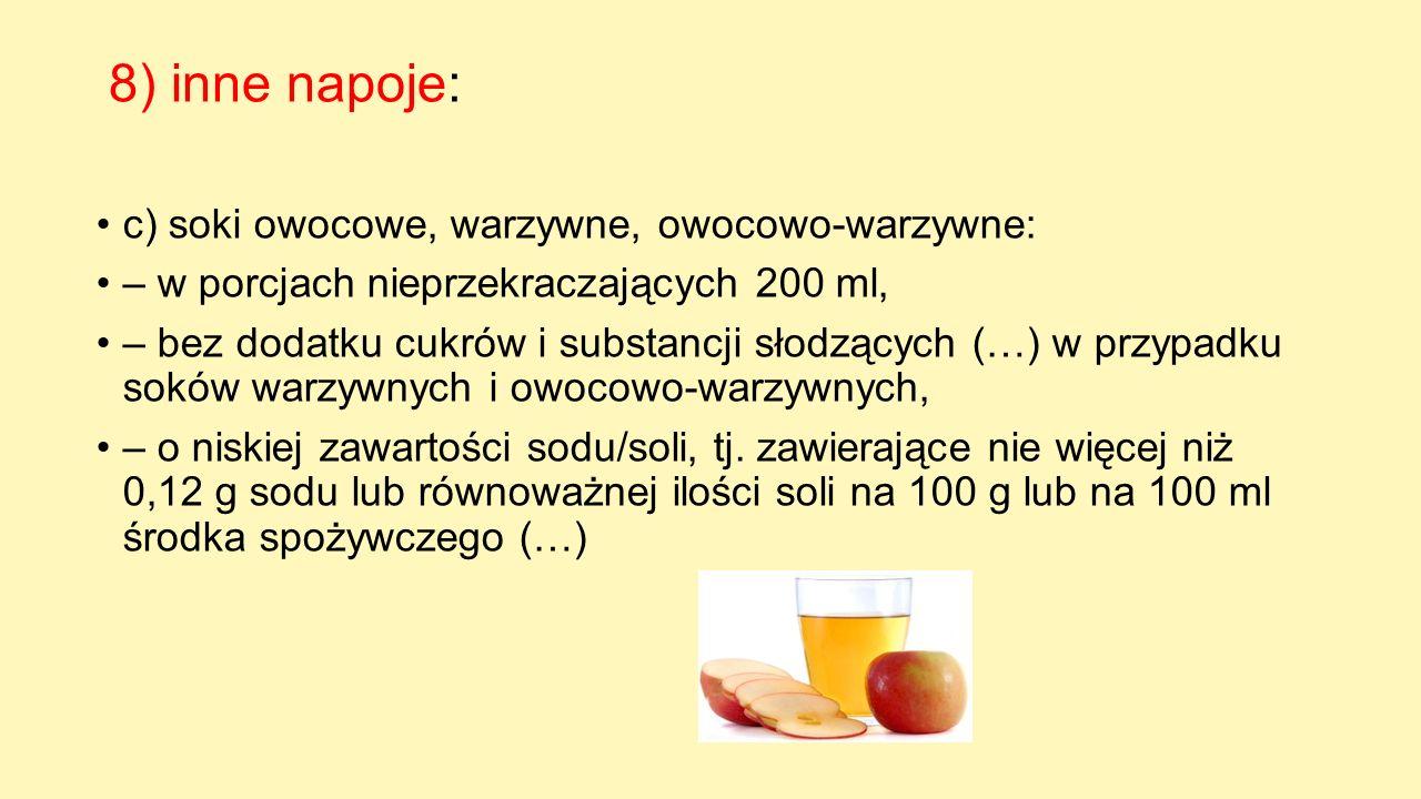 8) inne napoje: c) soki owocowe, warzywne, owocowo-warzywne:
