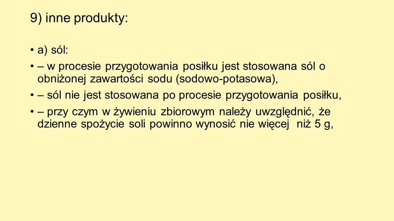 9) inne produkty: a) sól: