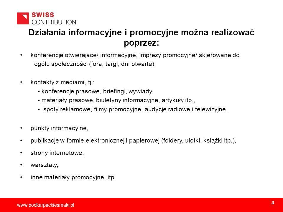 Działania informacyjne i promocyjne można realizować poprzez: