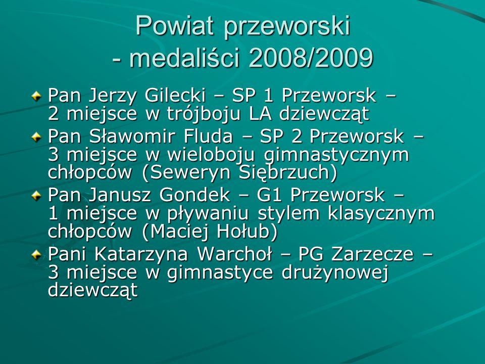 Powiat przeworski - medaliści 2008/2009