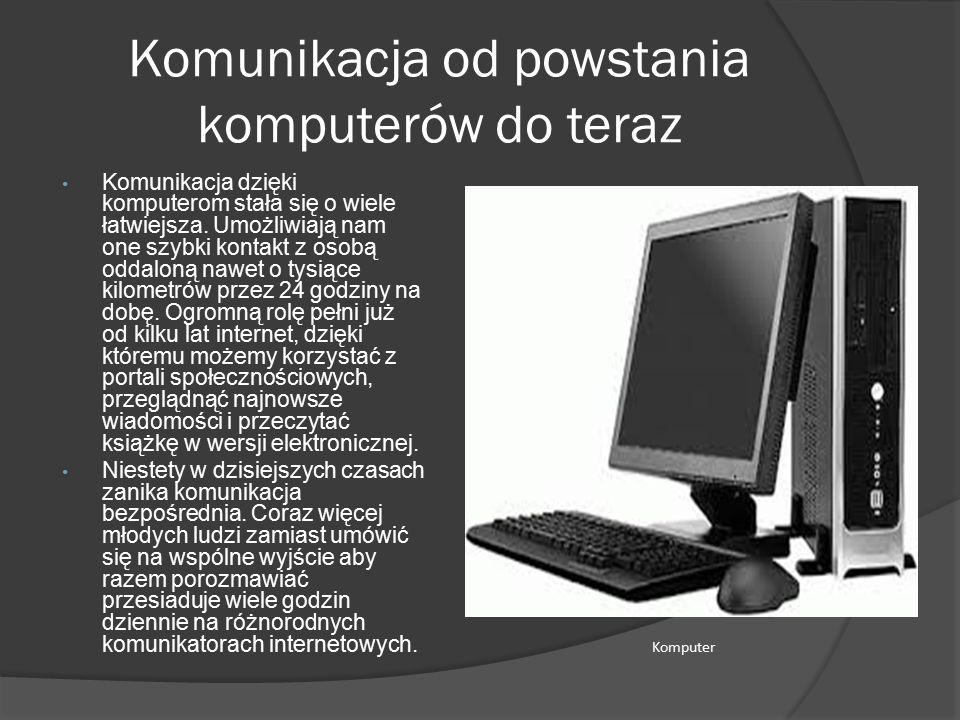 Komunikacja od powstania komputerów do teraz
